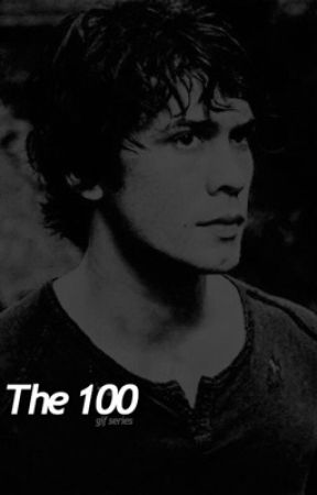 The 100 | Gif Series by deanmonic