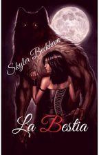 La Bestia by SkylerBckham