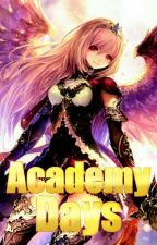Academy Days | Book 2 of Iron Angel by gidchang