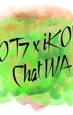 GOT7 X iKON Chat WA by CeyMark