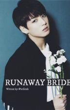 Runaway Bride [Jungkook Fanfic] by wtferah