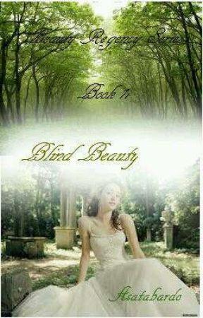 Blind Beauty (Beauty Regency series) book 2 by asatabardo