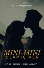 MiniMini Islamic Ver by JYSCherryBlossoms