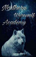 Northern Werewolf Academy [DISCONTINUED] by ChocolateFreak72