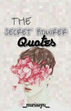 THE SECRET ADMIRER by _nuriaayu