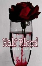 Half Blood by angelablac