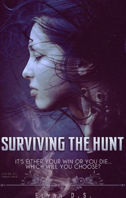Surviving the Hunt