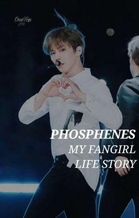 phosphenes ✧ my fangirl life story by moonbeanwoo