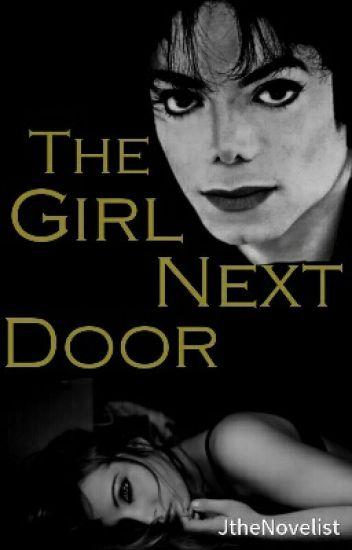 The Girl Next Door Michael Jackson Fanfiction - Novelst -7759