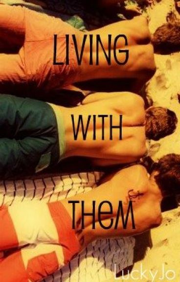 Living With Them