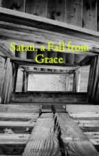 Satan: a Fall from Grace by maxwelllittle