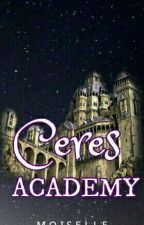 CERES ACADEMY✔ by MoiSelle_Unicorn