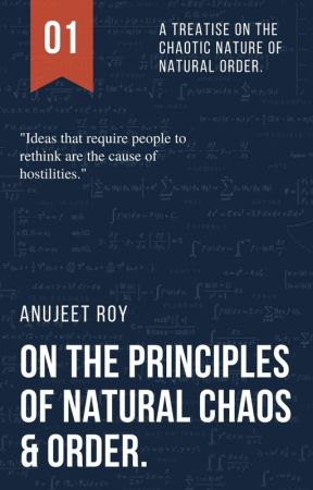 On The Principles Of Natural Chaos And Order. by KL-109