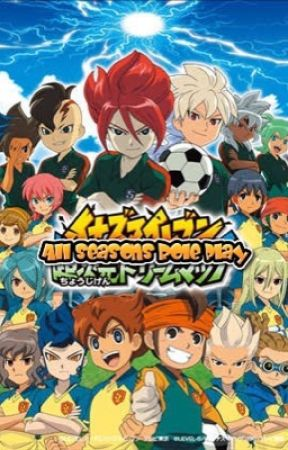 Inazuma Eleven: All seasons Role play by Joyjammer03