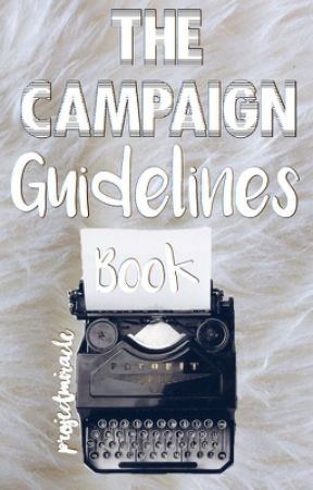 The Campaign Guidelines Book | ProjectMiracle by ProjectMiracle