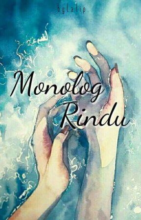 Monolog Rindu by bylatip