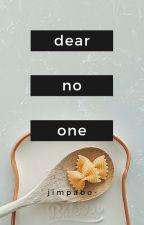 Dear No One by hyunnrc