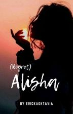 Alisha Dan Romeo! (Sequel Secred Wedding)-END by intan_veranika31