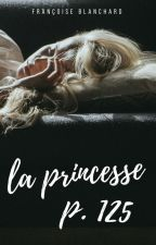 La Princesse P. 125 [CONTE] by accentdecomplexe