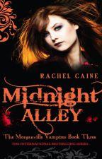Midnight Alley by Rachel Caine by AimeeMullen