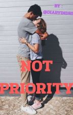 Not Priority by bellaidr31