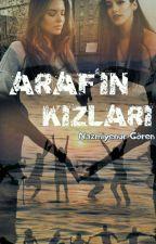 ARAF'IN KIZLARI by Nzmynr1502