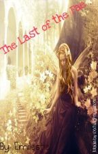 The Last of the Fae by Emilestie