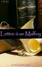 lettre à un Malfoy by potitchatpsychopathe