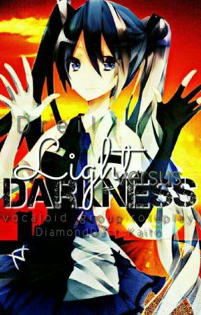 Light versus Darkness || Roleplay by DiamondDust_Kaito