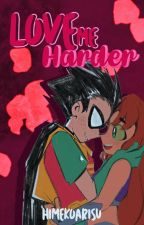Love Me Harder (ROBSTAR) by HimekoArisu
