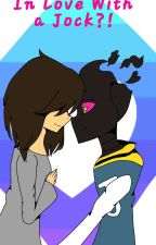 In Love With a Jock?! (Paperjam x Fem!Reader,Nerd and Jock AU) by Galatic_Person