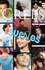 ¿Crees en los sueños? || Louis Tomlinson || by XxlouiscrownxX