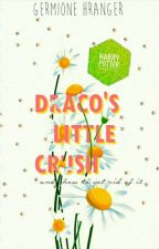 Draco's Little Crush (and how to get rid of it) | DHR by nymphadored