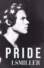 Pride (A Harry Styles Fanfiction) - Mature by LSMiller