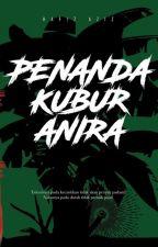 Penanda Kubur Anira by HafizAziz2