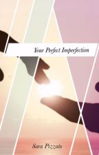 Your Perfect Imperfections||Malec IN REVISIONE by SaaPizzato