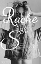Rache ist Sauer  by GH0110