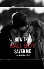 How The Bad Boy Saved Me by MidnightWithMe