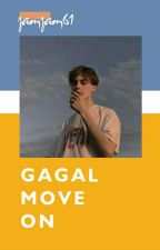 GAGAL+Move On by zamzam61
