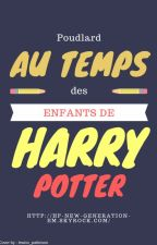 Poudlard au temps des enfants de Harry Potter || FanFiction by lewixx_pattinson