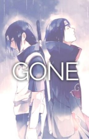 Gone ( Itachi  x Reader) Requested by smile4naruto