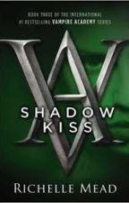 Shadow kiss . Richelle Mead by LexiBranson9