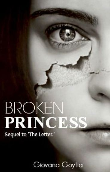 Broken Princess: Sequel to The Letter