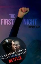 The First Night by bryonymagee