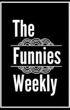 The Funnies Weekly by Itellmyselfsecrets97