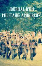Journal d'un militaire amoureux by ElisaMitche