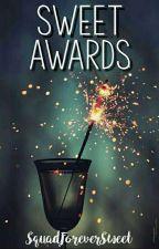 SWEET AWARDS 2017 [Inscripciones Abiertas] by SquadForeverSweet