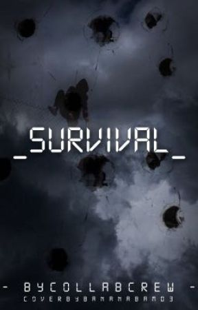 Survival by CollabCrew