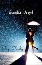 Guardian Angel (Austin Mahone love story) by KeelyAndJoelle