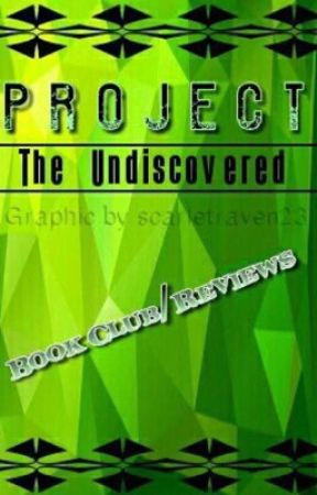 Undiscovered Authors Book Club/ Reviews!  by project-undiscovered